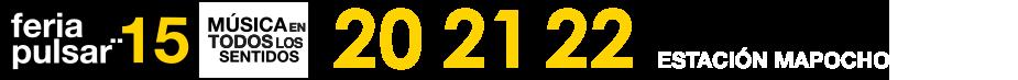 Feria Pulsar 2015 | Feria Pulsar 2015 anuncia fecha y primeros confirmados
